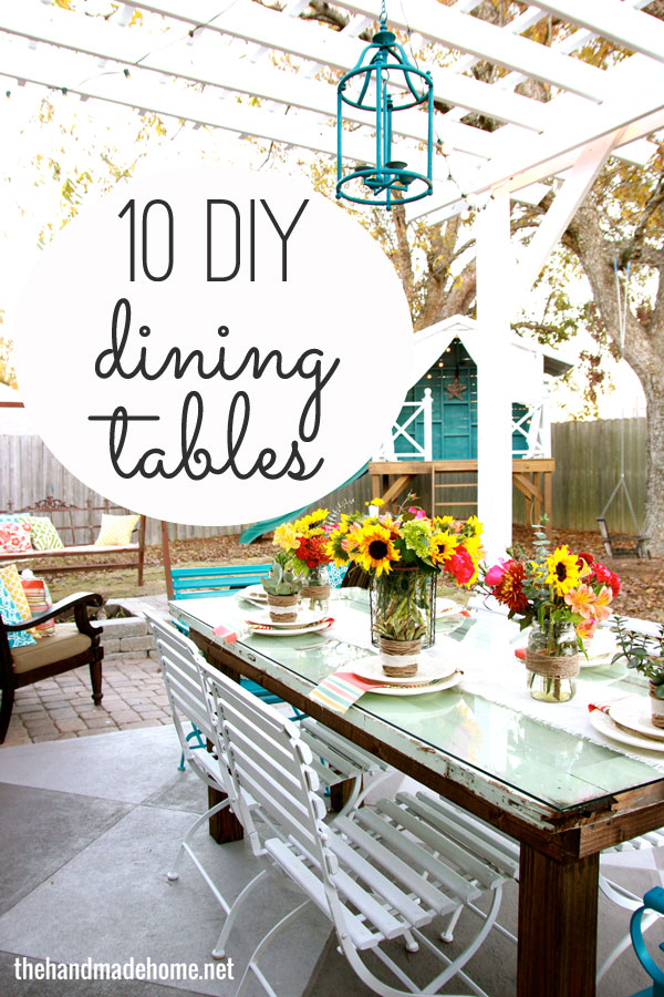 10 diy dining table ideas build your own table for Homemade dining room table ideas