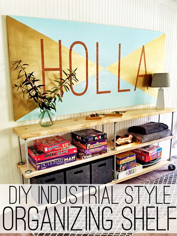 DIY Industrial Style Organizing Shelf