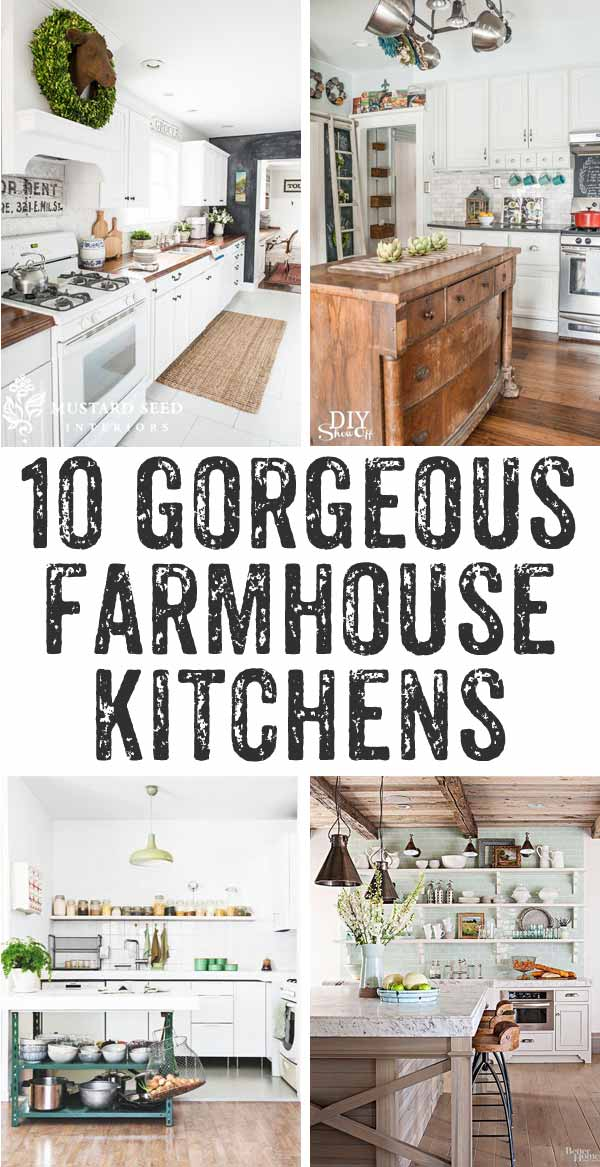 Ten Drool Worthy Farmhouse Kitchens   So Much Inspiration Here! Iu0027d Love To