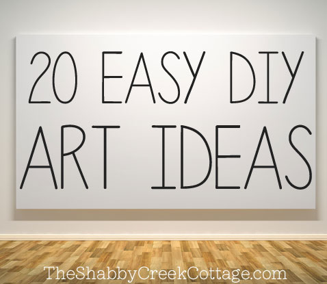 sc 1 st  The Shabby Creek Cottage & 20 ways to make your own wall art