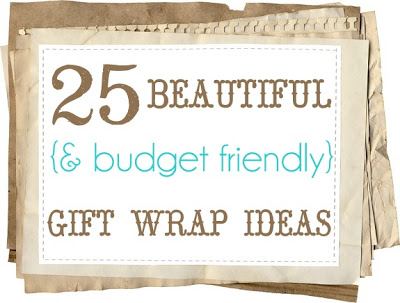 25 beautiful and budget friendly gift wrap ideas