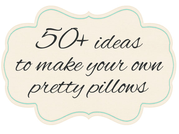 50 Diy Pillows Ideas Anyone Can Make At Home In An Afternoon