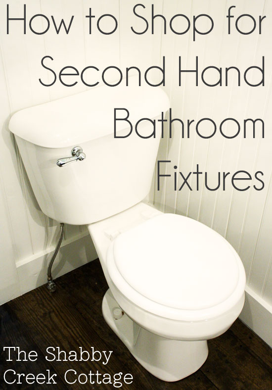 how to shop for second hand bathroom fixtures the shabby creek cottage