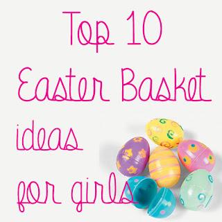Top 10 Girls Easter Basket Ideas