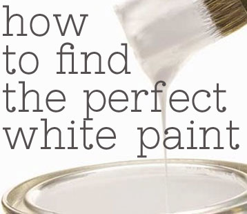 How to find the perfect white paint {advice from DIY bloggers}
