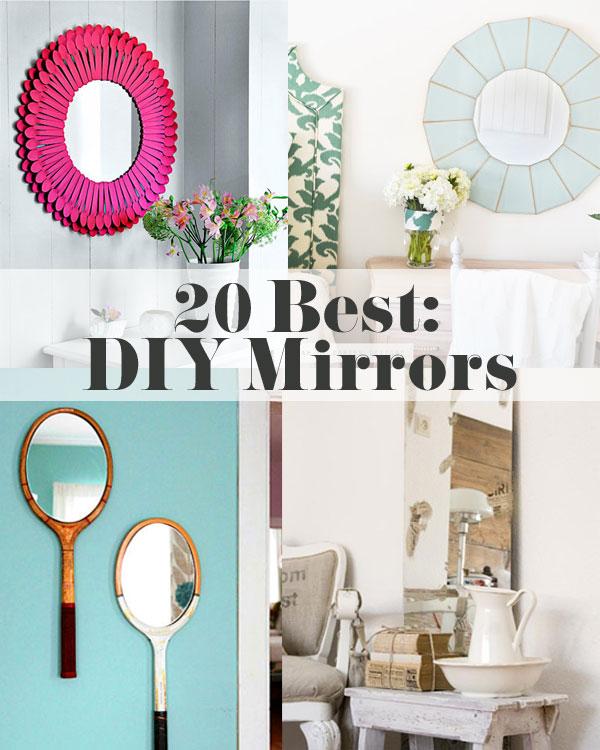 20 Best DIY Mirrors