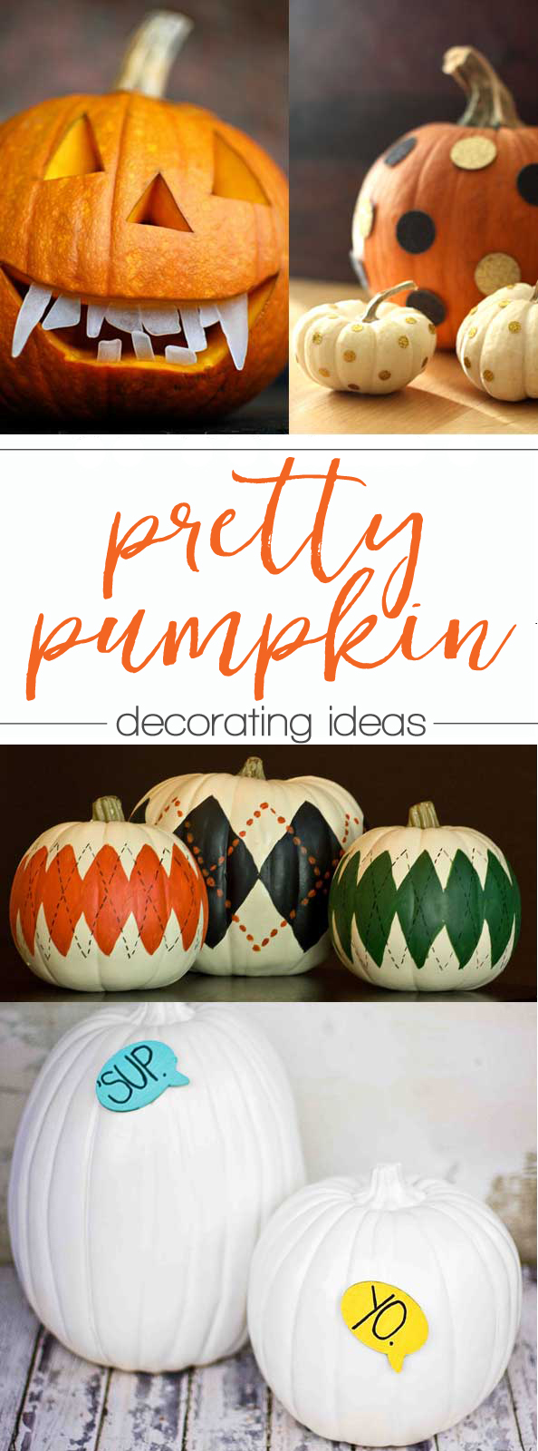 Pretty Pumpkin Ideas