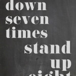 fall down seven times stand up eight