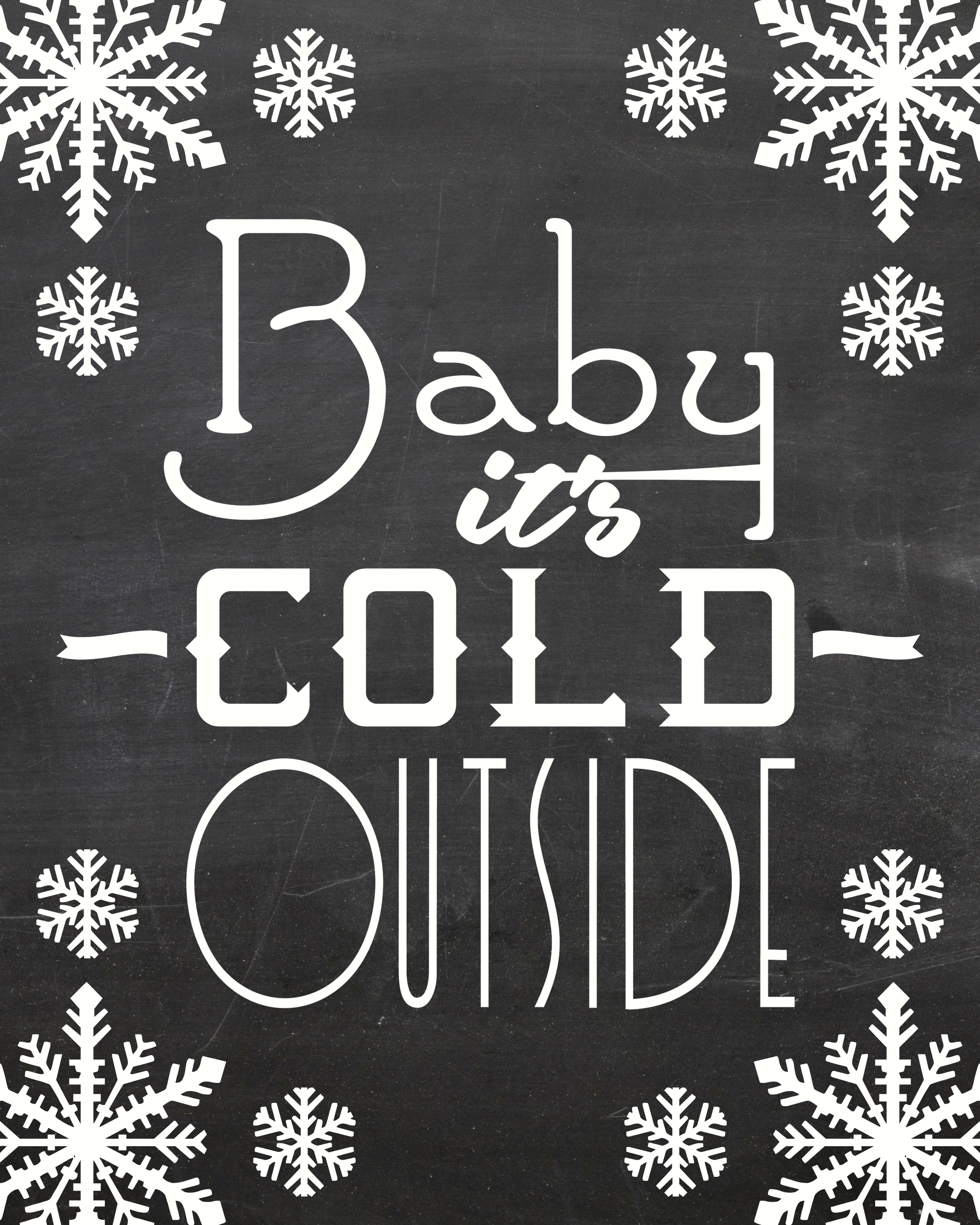 Baby It's Cold Outside Christmas Songs Printable