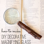 DIY decorative magnifying glass
