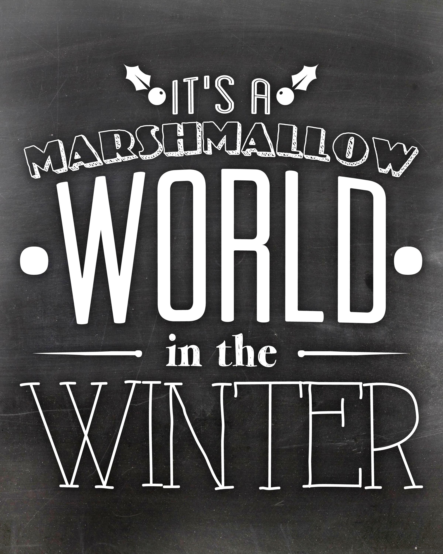 Marshmallow World in the Winter Chalkboard Art