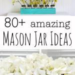 great mason jar project ideas