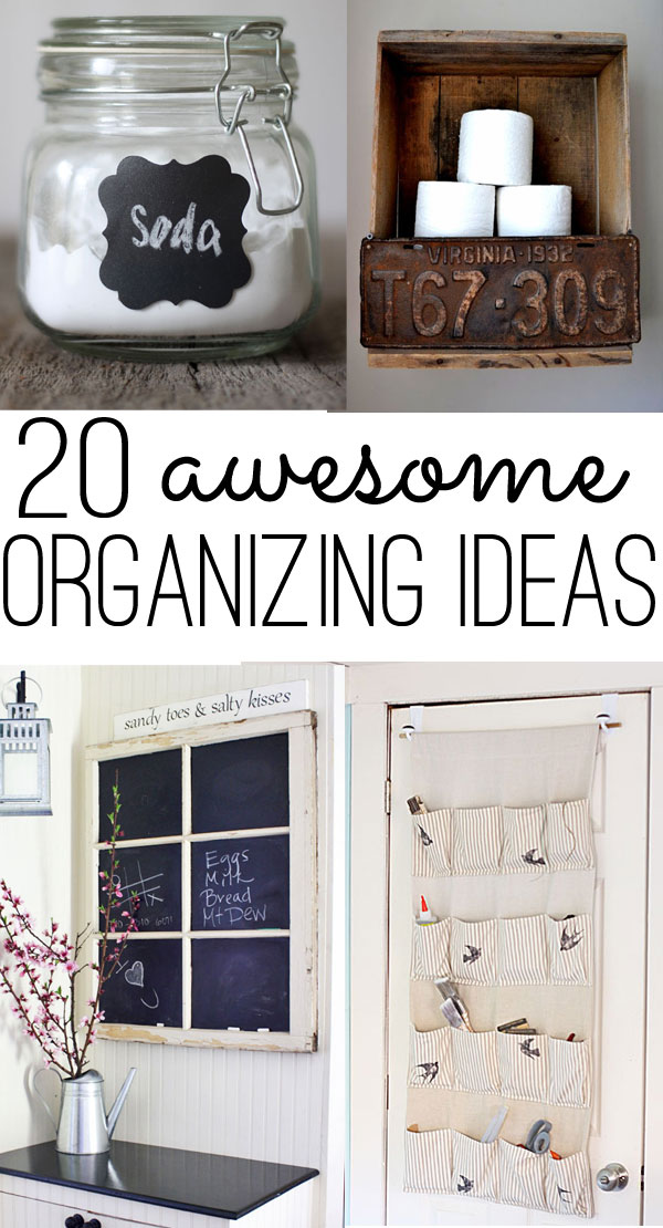 20 awesome organizing ideas