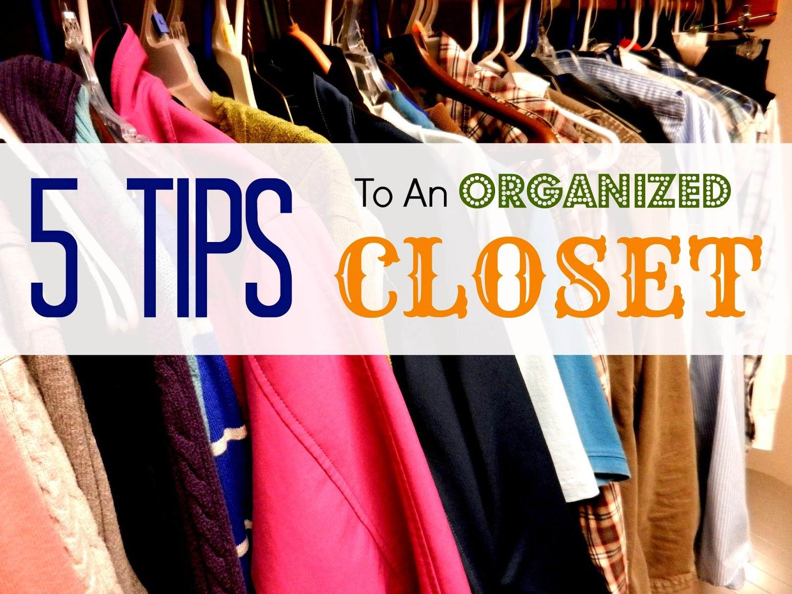 5 Tips To An Organized Closet