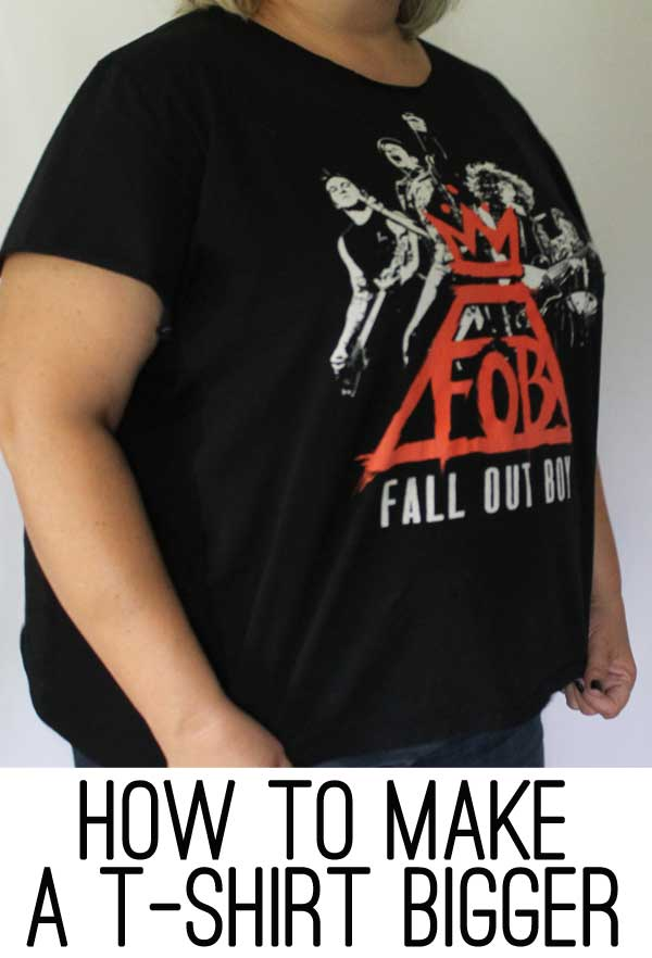 how to make a t-shirt bigger