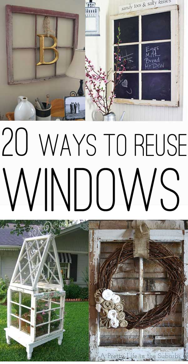 20 ways to use old windows for Ways to frame pictures