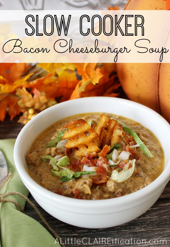 Easy and delicious bacon cheeseburger soup for the crockpot!