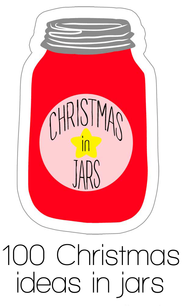 100 Christmas ideas in jars!