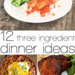 12 ideas for three ingredient dinners