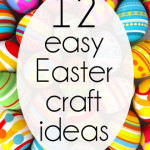 12 easy Easter Craft Ideas