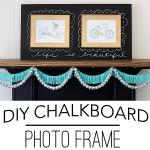 DIY Chalkboard Photo Frame