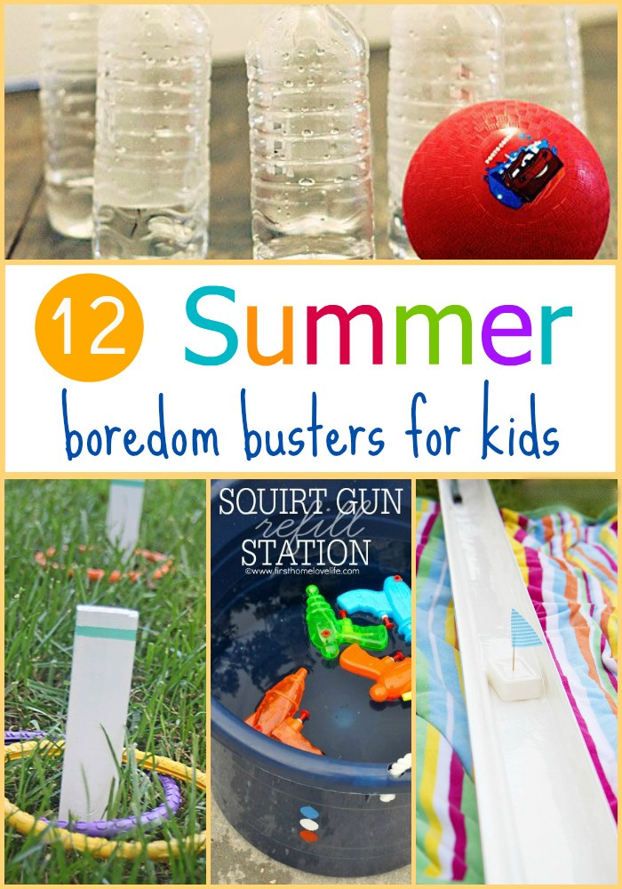 12 Summer Boredom Busters
