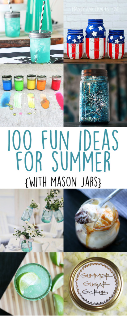 100 Summer Ideas In Mason Jars