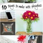10 things to make with plexiglass