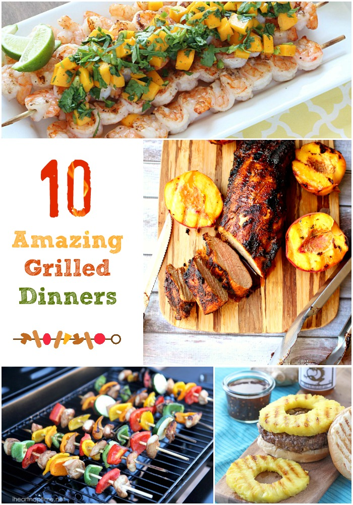 10 Amazing Grilled Dinners