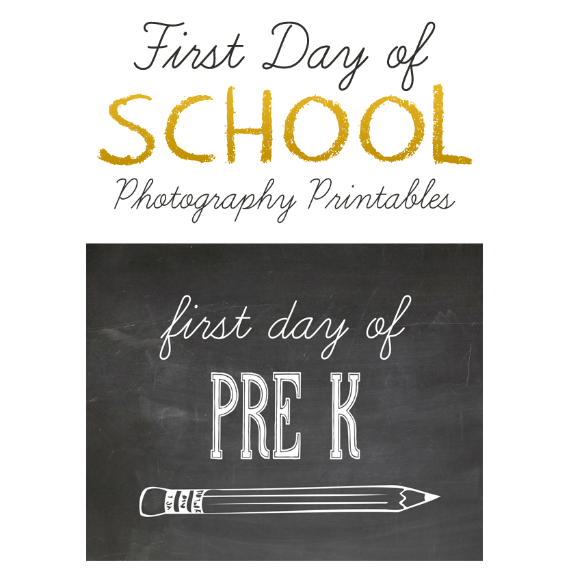 first day of school photography printables - first day of pre-k