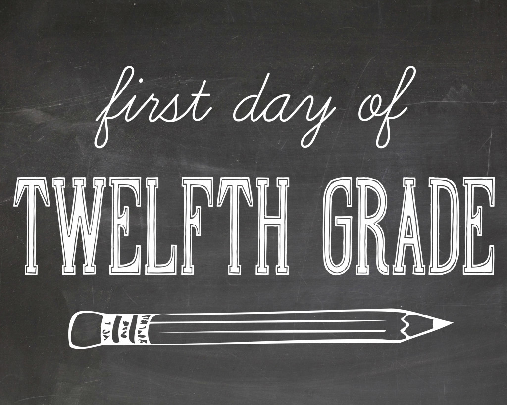 first day of school photography printables - twelfth grade