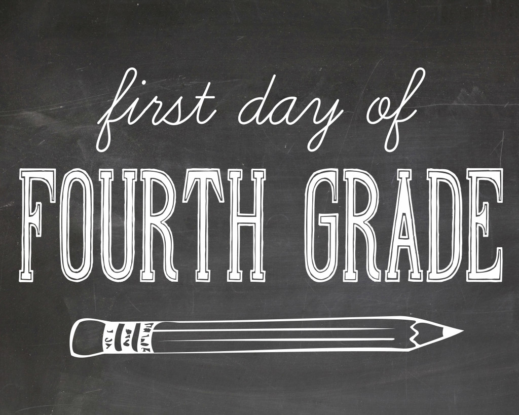 First day of school printables - first day of fourth grade