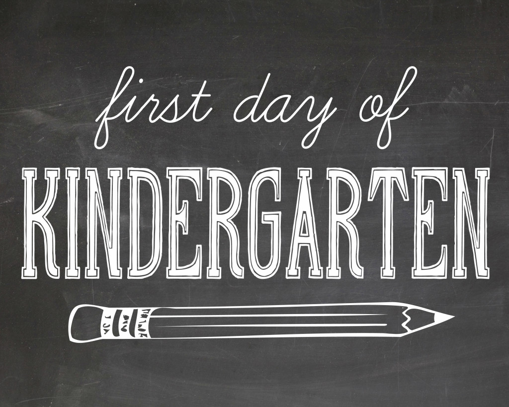 first day of school photography printables - kindergarten