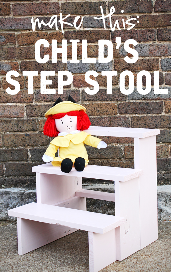 DIY child's step stool - free building plans