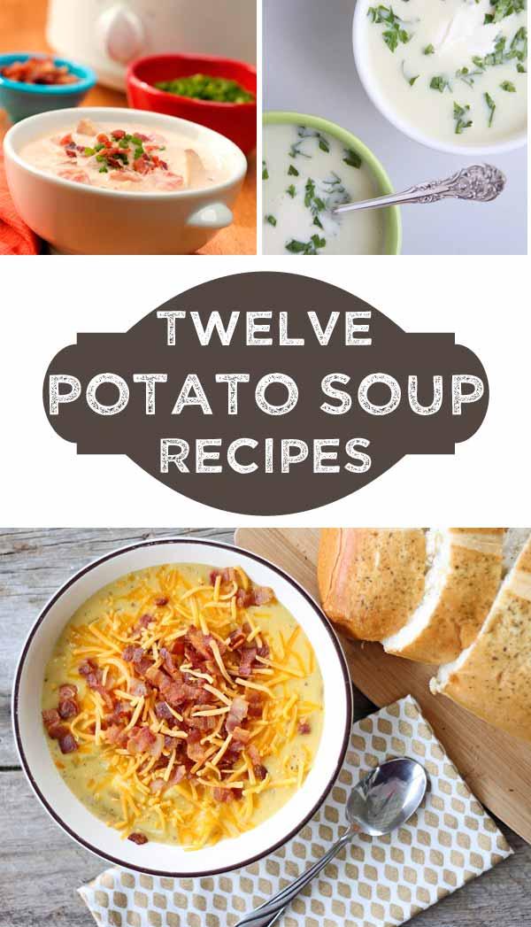 The Delicious Dozen: Potato Soup Recipes