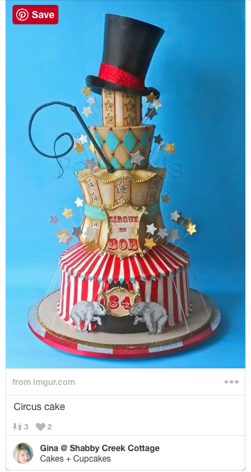 Circus Cake - this would be so fun for my grandson's birthday party this year!