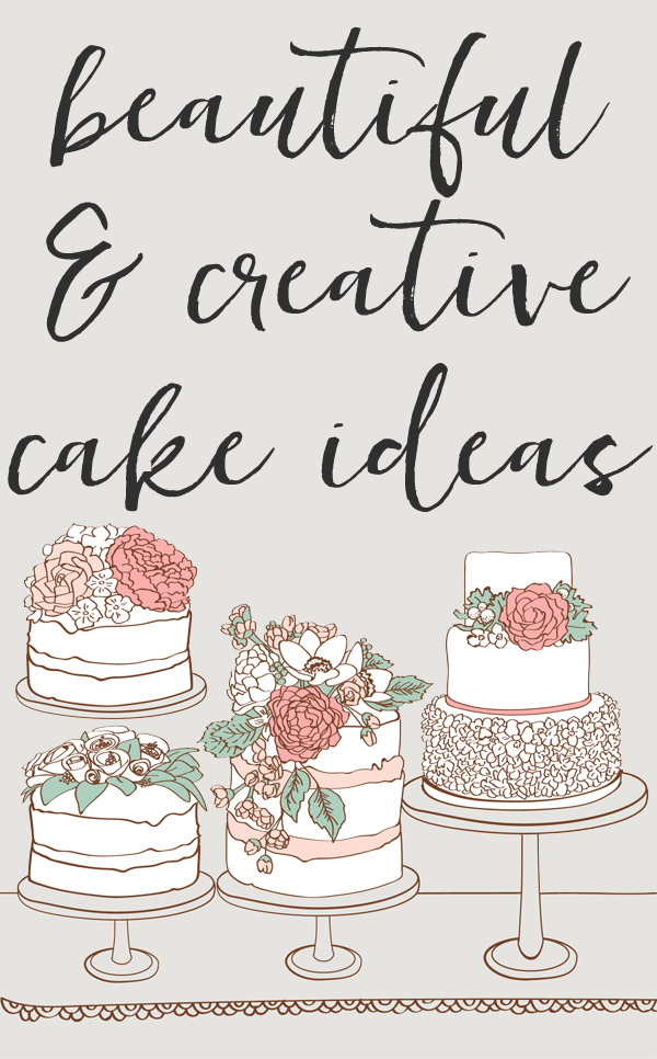 So many gorgeous & creative cake ideas. Pinning these for weddings, baby showers & birthday parties!