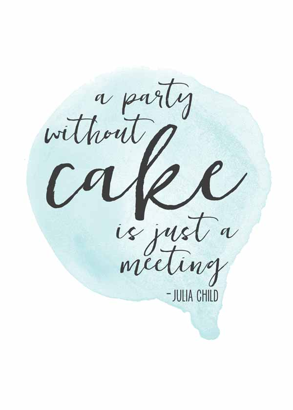 Julia Child quote printables in four different colors - these are perfect for my party!