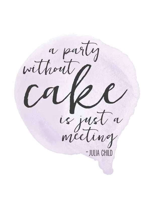 Lovely watercolor style free printable Julia Child quote