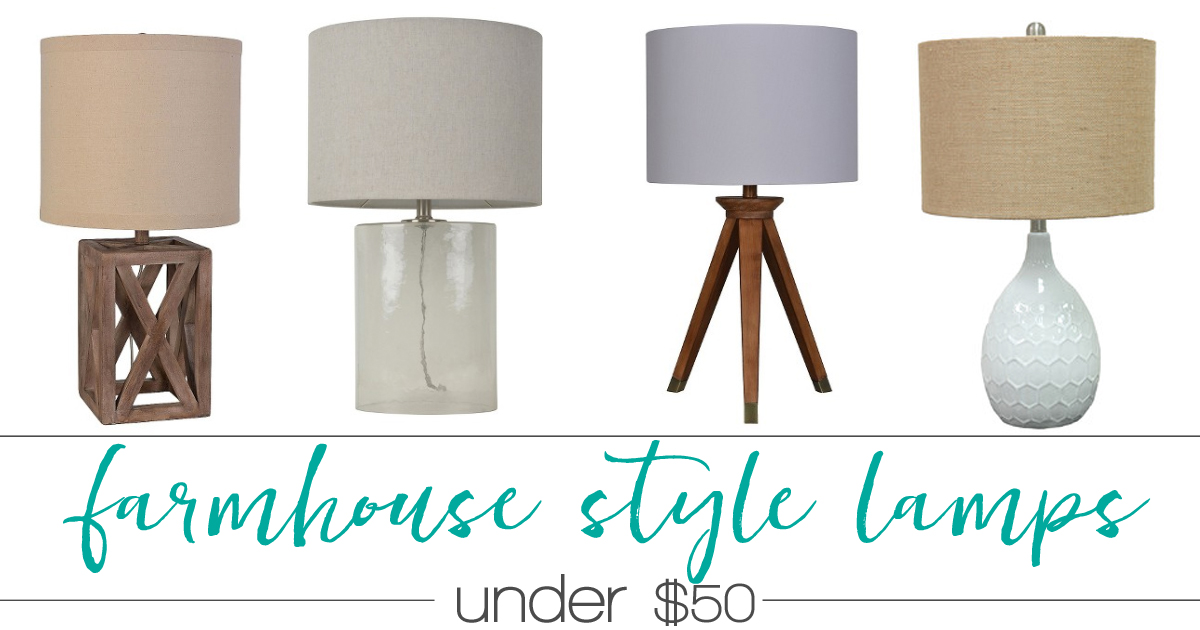 - Farmhouse Style Lamps - 25 Lamps Under $50