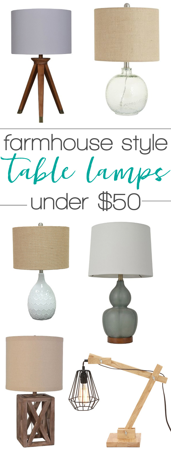 Beautiful farmhouse style table lamps - all under $50