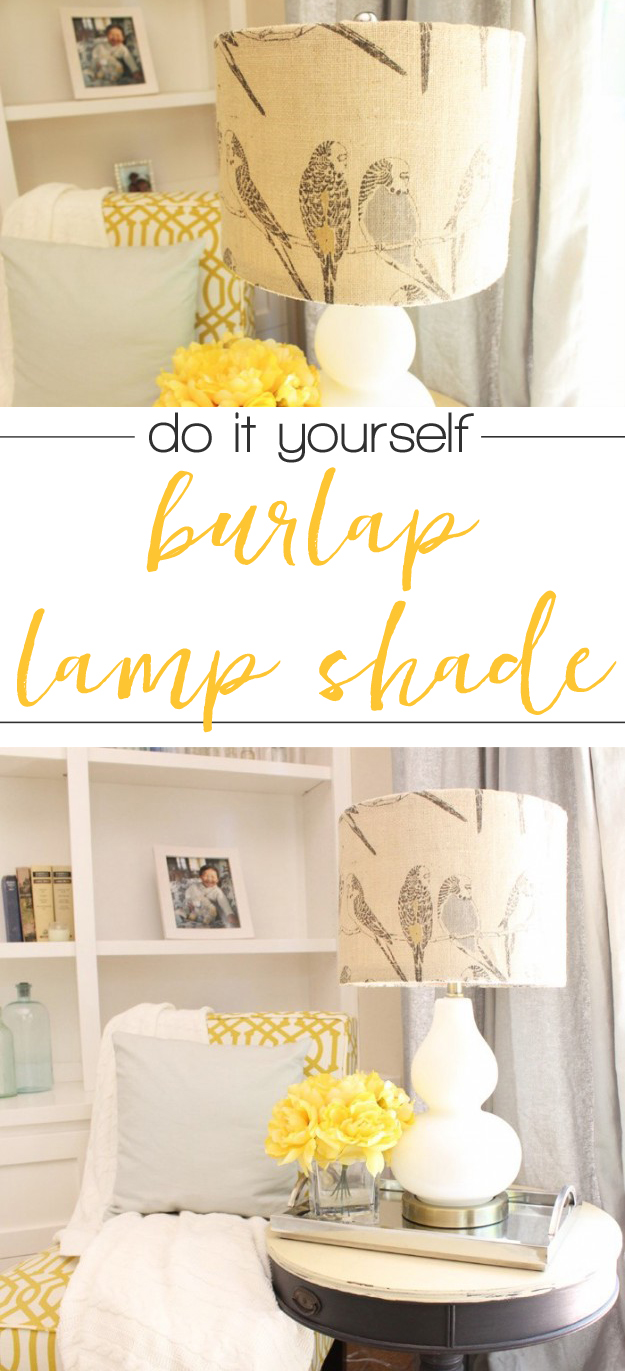 Super cute DIY burlap lamp shade - I'm definitely doing this on that lamp in the bedroom!