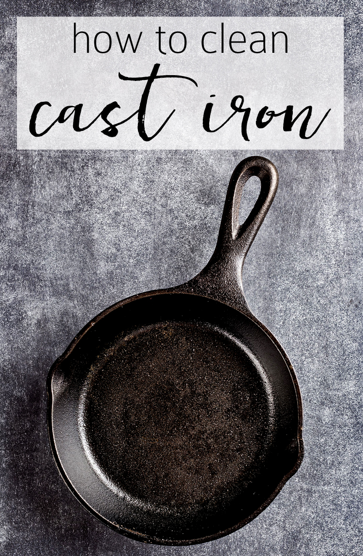 how to clean cast iron - super helpful tips so I can fix that skillet in my cabinet!