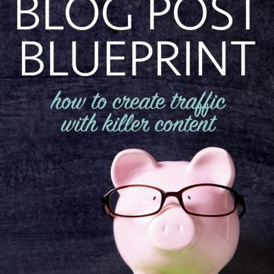 Fundamentals of Blogging: The Ultimate Blueprint for How to Write a Blog Post