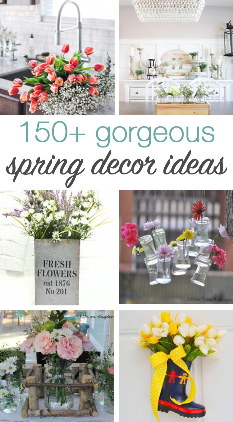 150 Gorgeous Spring Decor Ideas You Ll Want To Steal