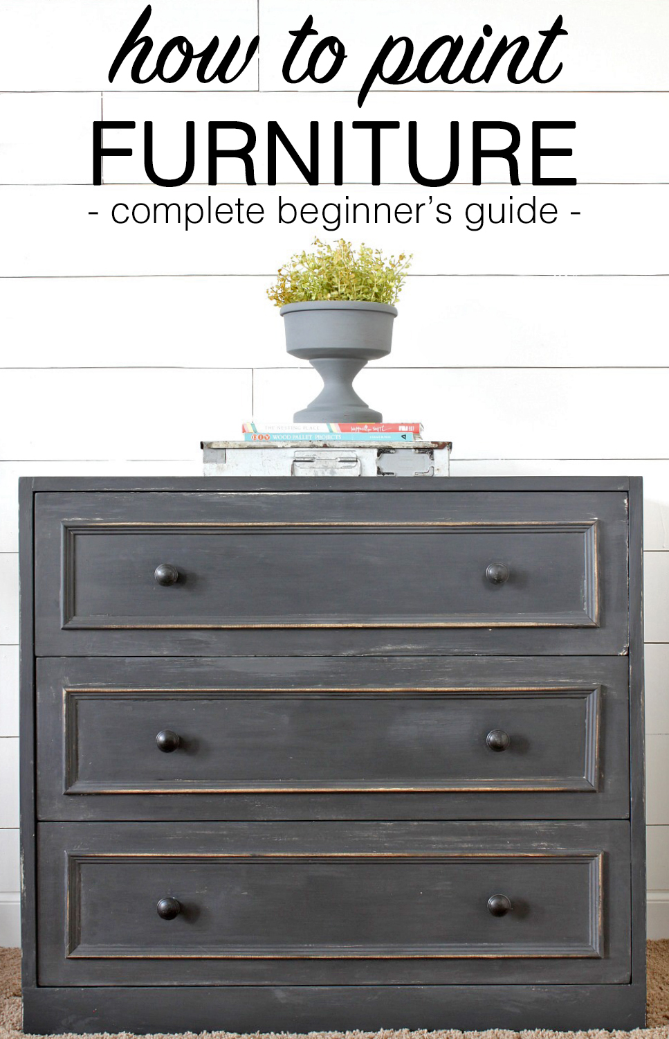 the complete guide on how to paint furniture