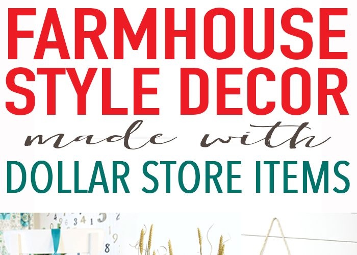 20 Farmhouse Decor from the Dollar Store Projects