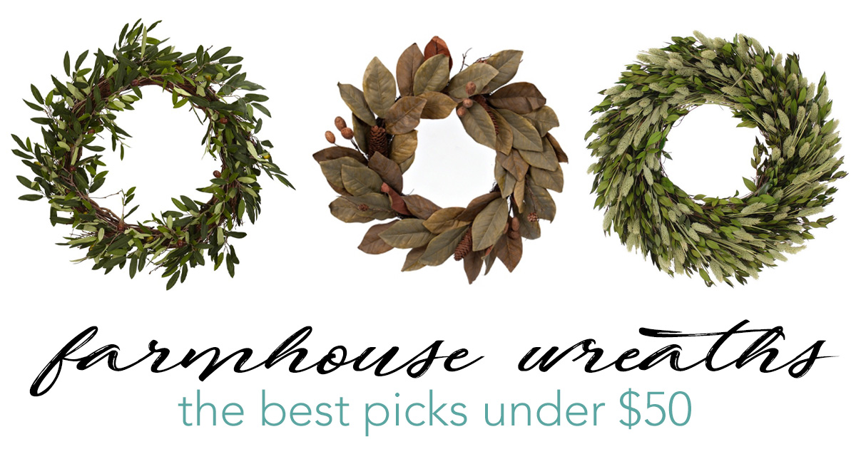 FARMHOUSE WREATHS The Best Finds Under 50