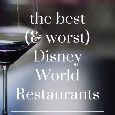 8 Best Disney World Restaurants (and the 5 Worst)