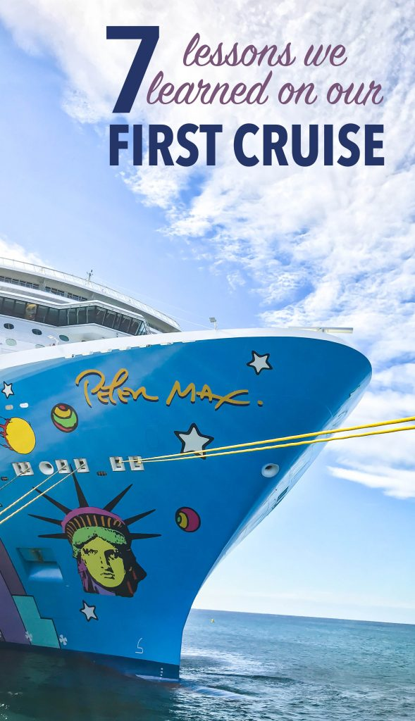 Headed out on your first cruise? Take notes from our first cruise on what we liked, what we didn't and my best tips on how to make the most of your vacation.